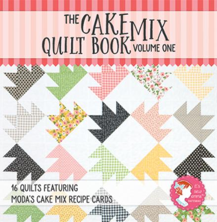The Cake Mix Quilt Book Vol 1