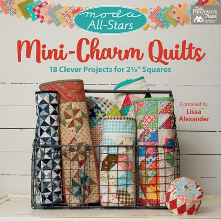 Moda All Stars Mini Charm Quilt Book