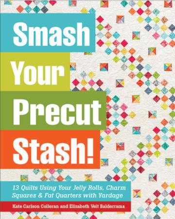 The Smash Your Precut Stash Book