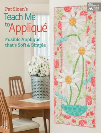 Pat Sloans Teach Me To Applique Book